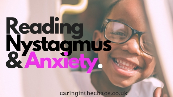 Reading Nystagmus and Anxiety
